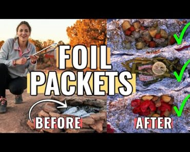 HOW TO MAKE FOIL PACKETS FOR CAMPING (aka Hobo Meals):