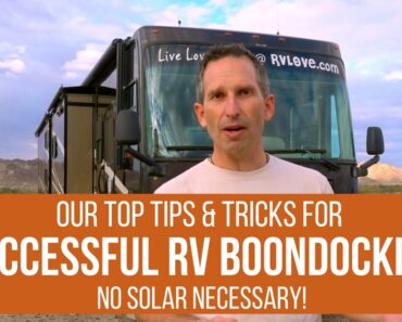 Tips & Tricks For Successful RV Dry Camping & Boondocking