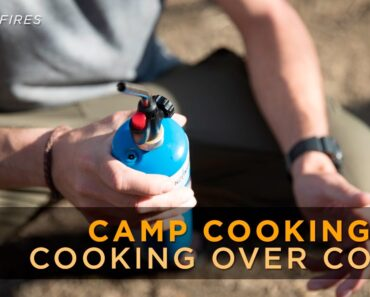 Camping Tips: How To Properly Cook Over Coals