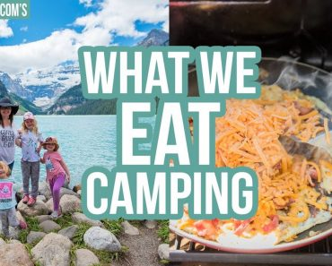 CAMP WITH US! What We Eat Camping