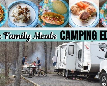 Large Family Meal Ideas // WHAT WE EAT CAMPING