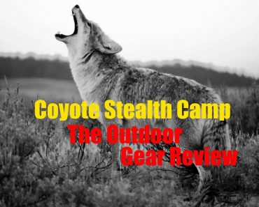 Coyote Stealth Camp – Overnight Adventure