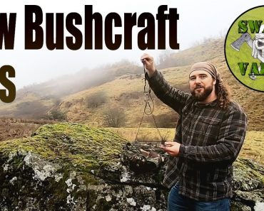 Bushcraft and Camping Tips You Have Not Seen Before