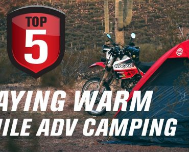 Top 5 Tips To Stay Warm While ADV Camping