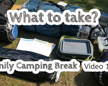 Part 1: What to take on a family camping break