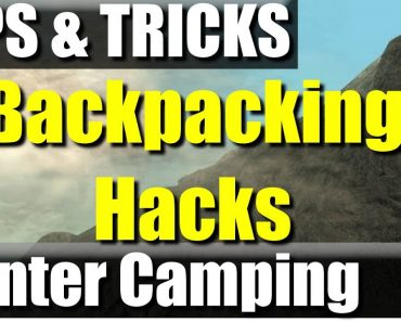 Winter Backpacking & Camping Tips and Tricks