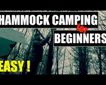 Hammock Camping for COMPLETE BEGINNERS ! Tips for your first